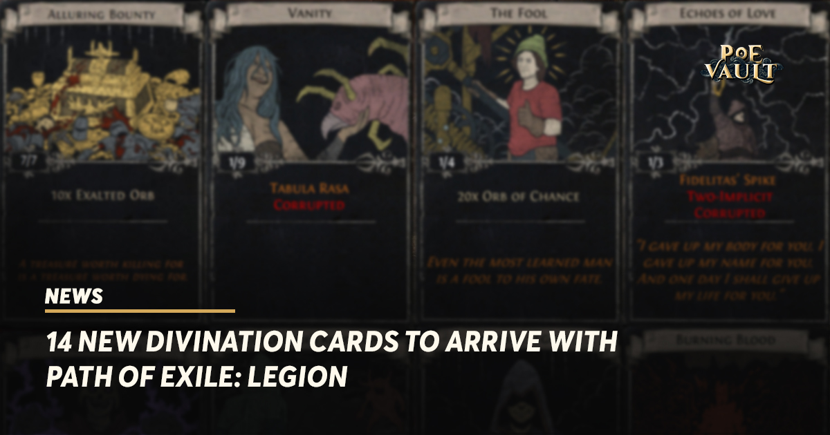 14 New Divination Cards to Arrive with Path of Exile: Legion