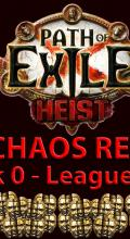 The Chaos Report - Week 0: League Start | Path of Exile: Heist Economy Guide