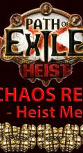 The Chaos Report - Week 1: Heist Mechanics | Path of Exile: Heist Economy Guide